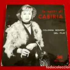 Discos de vinilo: LE NOTTI DI CABIRIA (EP. BSO) LAS NOCHES DE CABIRIA -BANDA SONORA DEL FILM- FRANCO FERRARA ORQUESTA. Lote 102931043