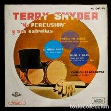 Discos de vinil: TERRY SNYDER MR PERCUSION (EP1960) LULLABY OF BROADWAY (ELLOS Y ELLAS) I COULD HAVE DANCED ALL NIGHT. Lote 102937215