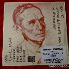 Discos de vinilo: POMPEU FABRA PARLA (EP. 1968 NOU) CENTENARI HOMENATGE - GRAN PREMI DEL DISC CATALA - JOAN FUSTER. Lote 102938571