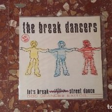 Discos de vinilo: VINILO THE BREAK DANCERS, RAP, HIP HOP, OLD SCHOOL. ELECTRO, BREAK DANCE.. Lote 102951687