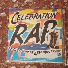Discos de vinilo: VINILO MC MIKER G AND DEEJAY SVEN - CELEBRATION RAP. (1986)RAP, HIP HOP, OLD SCHOOL. ELECTRO, BRE . Lote 102951939