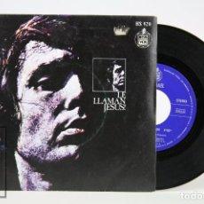 Discos de vinilo: DISCO EP DE VINILO - RAPHAEL / LE LLAMAN JESUS ! - HISPA VOX - AÑO 1973. Lote 102952499