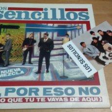 Discos de vinilo: LOS SENCILLOS -NO, POR ESO NO (QUIERO QUE TU TE VAYAS DE AQUÍ). Lote 102954607