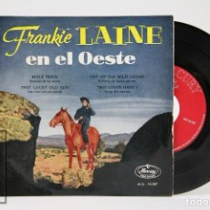 Dischi in vinile: DISCO EP DE VINILO - FRANKIE LAINE / EN EL OESTE, MULE TRAIN, THAT LUCKY OLD SUN - MERCURY -AÑO 1959. Lote 102956507