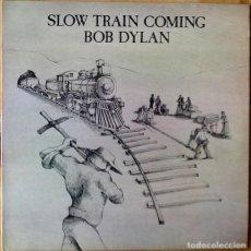 Discos de vinilo: BOB DYLAN : SLOW TRAIN COMING [ESP 1979] LP/RE. Lote 103704336