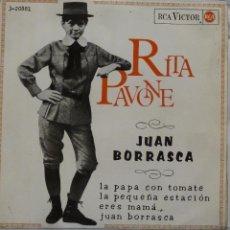Discos de vinilo: RITA PAVONE - JUAN BORRASCA. Lote 102950375