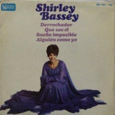 Discos de vinilo: SHIRLEY BASSEY - DERROCHADOR. Lote 102950570