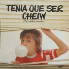 Discos de vinilo: TENIA QUE SER CHEIW. Lote 102950815