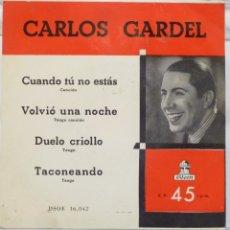 Discos de vinilo: CARLOS GARDEL - CUANDO TU NO ESTAS. Lote 102950942