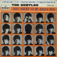 Discos de vinilo: THE BEATLES - QUE NOCHE LA DE AQUEL DIA. Lote 102950187