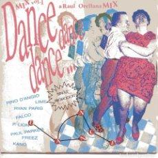 Discos de vinilo: RAUL ORELLANA / DANCE DANCE DANCE MIX VOL.1 (SINGLE PROMO 1987). Lote 102997983