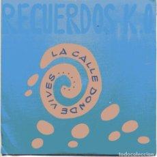 Dischi in vinile: RECUERDOS K.O. / LA CALLE DONDE VIVES / ASOMADO A MI VENTANA (SINGLE PROMO 1991). Lote 102999499