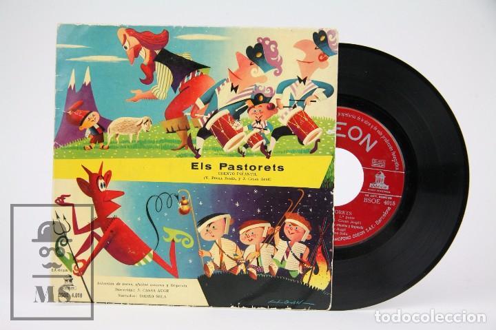 DISCO EP DE VINILO - ELS PASTORETS, CUENTO INFANTIL / V.PORTA ROSÉS Y J. CASAS AUGÉ - ODEON (Música - Discos de Vinilo - EPs - Música Infantil)