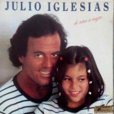 Discos de vinilo: JULIO IGLESIAS. DE NIÑA A MUJER . LP ORIGINAL ESPAÑA PORTADA ABIERTA. Lote 103020403