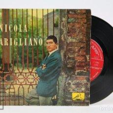 Discos de vinilo: DISCO EP DE VINILO - NICOLA ARIGLIANO / COME PRIMA, STRADA ' NFOSA... - LA VOZ DE SU AMO - AÑO 1958. Lote 103021363