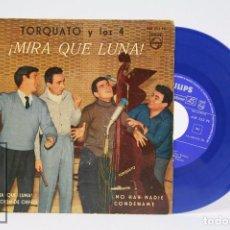 Discos de vinilo: DISCO EP DE VINILO - TORQUATO Y LOS 4 / MIRA QUE LUNA ! - PHILIPS - AÑO 1960. Lote 103027547