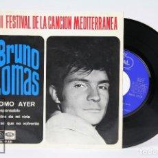 Discos de vinilo: DISCO EP DE VINILO - BRUNO LOMAS / COMO AYER , FESTIVAL DE LA CANCIÓN MEDITERRANEA - EMI - AÑO 1966. Lote 103029747
