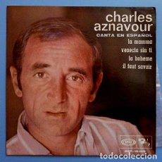 Discos de vinilo: CHARLES AZNAVOUR (EP. 1968 NUEVO) EN ESPAÑOL - LA MAMMA, VENECIA SIN TI, LA BOHEME - MUSICA FRANCESA. Lote 103030763