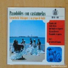 Discos de vinilo: CARMELUCHI VELAZQUEZ - PASODOBLES CON CASTAÑUELAS ESPAÑA CAÑI + 4 - EP. Lote 103043482