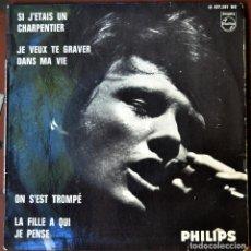 Discos de vinilo: JOHNNY HALLYDAY. SI J'ETAIS UN CHARPENTIER.... FRANCIA 1966. PHILIPS 437.281 BE.. Lote 103051303