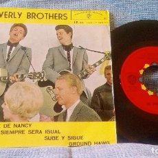 Discos de vinilo: EVERLY BROTHERS - EL MINUETE DE NANCY + 3 EDICION ESPAÑOLA DEL AÑO 1963. Lote 103059035