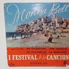 Discos de vinilo: MONNA BELL I FESTIVAL DE LA CANCION. Lote 103064247