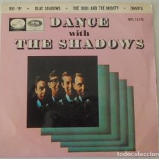 Discos de vinilo: THE SHADOWS - DANCE WITH THE SHADOWS BIG E P - LAVOZ DE SU AMO - 1965. Lote 103064287