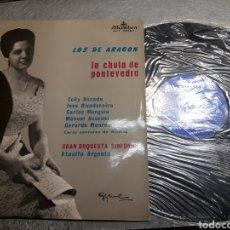 Discos de vinilo: LP LOS DE ARAGÓN LA CHULA DE PONTEVEDRA 1960. Lote 103064864