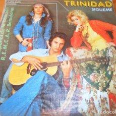 Discos de vinilo: TRINIDAD - SIGUEME / UNA VIDA -. Lote 103064923