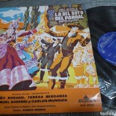 Discos de vinilo: LP LA DEL SOTO DEL PARRAL 1967. Lote 103071263