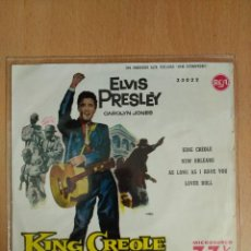 Discos de vinilo: ELVIS PRESLEY - KING CREOLE - NEW ORLEANS - AS LONG AS I HAVE YOU - LOVER DOLL. Lote 103079903