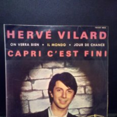 Discos de vinilo: RDP HERVE VILARD EP CAPRI CÉST FINI MERCURY FRANCE. Lote 103094647