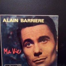 Discos de vinilo: RDP ALAIN BARRIERE - MA VIE / ADIEU LA BELLE / UN ETE - SINGLE. Lote 103094675