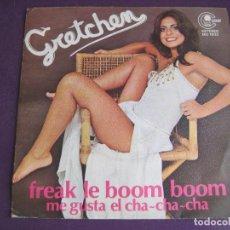 Discos de vinilo: GRETCHEN SG CARNABY PROMO 1980 FREAK LE BOOM BOOM / ME GUSTA EL CHA CHA CHA LATIN DISCO BRASIL. Lote 103096975