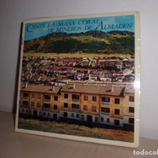 Discos de vinilo: CANTAN LA MASA CORAL DE MINEROS DE ALMADEN -HIMNO A HALMADEN -AÑO 1966-. Lote 103105347