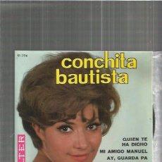 Discos de vinilo: CONCHITA BAUTISTA QUIEN TE HA DICHO. Lote 103117023