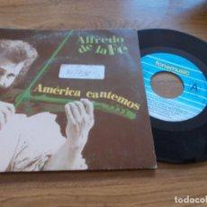 Discos de vinilo: ALFREDO DE LA FÉ. AMÉRICA CANTEMOS.. Lote 103135147