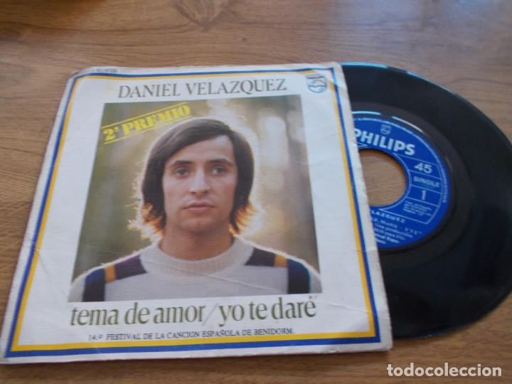 DANIEL VELAZQUEZ, TEMA DE AMOR. YO TE DARÉ. 2º PREMIO FESTIVAL DE BENIDORM. (Música - Discos - Singles Vinilo - Otros Festivales de la Canción)