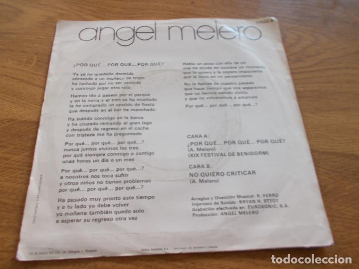 Discos de vinilo: ANGEL MELERO. ¿ POR QUÉ POR QUÉ POR QUE. FESTIVAL DE BENIDORM. - Foto 2 - 103136223