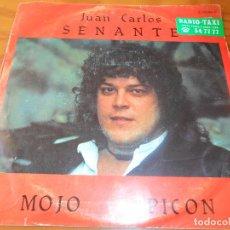 Discos de vinilo: JUAN CARLOS SENANTE - MOJO PICON / JOSE LUIS EL BORRACHITO . Lote 103141467
