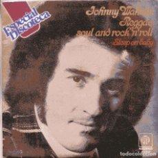 Discos de vinilo: JOHNNY WAKELIN / REGGAE, SOUL AND ROCK 'N' ROLL + 1 (SINGLE 1976) NUEVO SIN PONER. Lote 103195719
