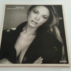 Discos de vinilo: NATASHA - WANNA LOVE YOU MORE. Lote 103216743