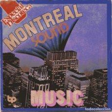 Discos de vinilo: MONTREAL SOUND / MUSIC + 1 (SINGLE 1977) NUEVO SIN PONER. Lote 103219359