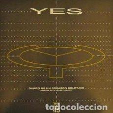 Discos de vinilo: YES - DUEÑO DE UN CORAZON SOLITARIO - MAXI SINGLE 45 - VINILO. Lote 103220879