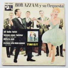 Discos de vinilo: BOB AZZAM Y SU ORQUESTA - TWIST - BARCLAY - FABRICA DE DISCOS COLUMBIA. Lote 103226751