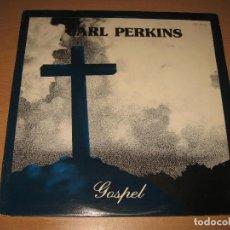 Disques de vinyle: LP CARL PERKINS GOSPEL - OUT OF TOWN 1984 MUY RARO PRODUCED JOHNNY MORRIS. Lote 103230471