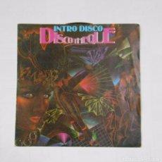 Discos de vinilo: INTRO DISCO DISCOTEQUE. CARRERE. PRODUCIDO POR F. GOYA Y BART VAN DE LAAR. TDKDS9. Lote 103256819