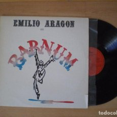 Discos de vinilo: EMILIO ARAGON EN BARNUM - LA BANDA LLEGO (BARNUM Y COMPAÑIA) 1984. Lote 103298511