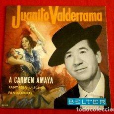 Discos de vinilo: JUANITO VALDERRAMA (EP. 1964) A CARMEN AMAYA - FANTASIA - FANDANGOS - DOLORES ABRIL - MANOLO CARMONA. Lote 103302055