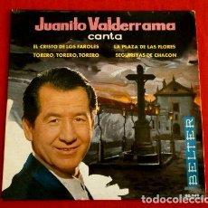 Discos de vinilo: JUANITO VALDERRAMA (EP. 1963) CANTA - EL CRISTO DE LOS FAROLES - LA PLAZA DE LAS FLORES - TORERO. Lote 103302175